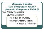 Rational Agents: Can Computers Think? (How do Computers Think?)