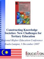 Constructing Knowledge Societies: New Challenges for Tertiary Education Regional Higher Education Conference  Kuala Lump
