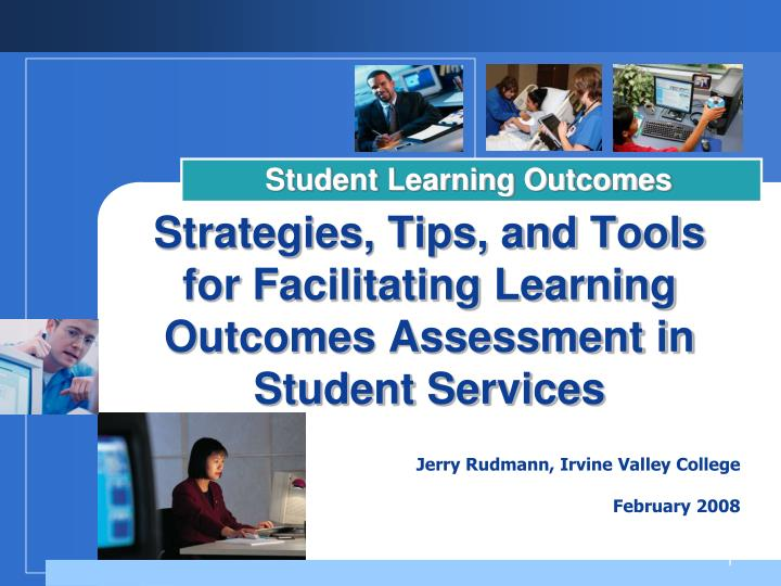 strategies tips and tools for facilitating learning outcomes assessment in student services n.