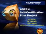 ASEAN Self-Certification Pilot Project