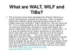 What are WALT, WILF and TIBs?