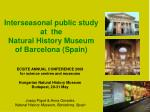 Interseasonal public study at the Natural History Museum of Barcelona (Spain)