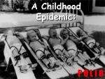 A Childhood Epidemic: