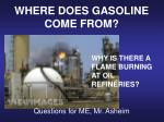 WHERE DOES GASOLINE COME FROM?