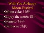 With You A Happy Moon Festival