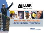 MILLER FALL PROTECTION Confined Space Presentation