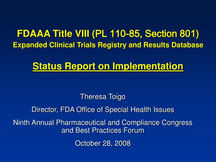 PPT - FDAAA Title VIII ( PL 110-85, Section 801) Expanded Clinical