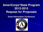 AmeriCorps*State Program 2012-2015 Request for Proposals