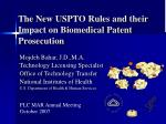 The New USPTO Rules and their Impact on Biomedical Patent Prosecution