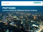 PSS ® ODMS a proven solution for CIM-based network modeling