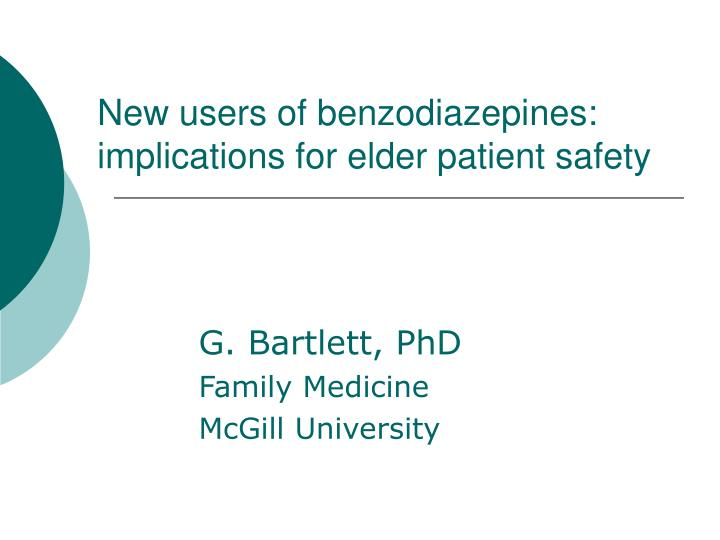 new users of benzodiazepines implications for elder patient safety n.