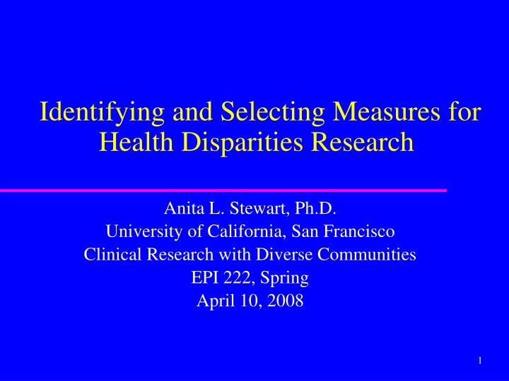 identifying and selecting measures for health disparities research n.