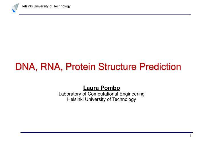 dna rna protein structure prediction n.
