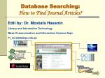 Database Searching: How to Find Journal Articles?