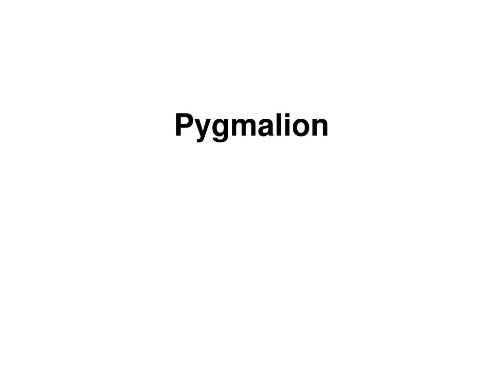pygmalion l.