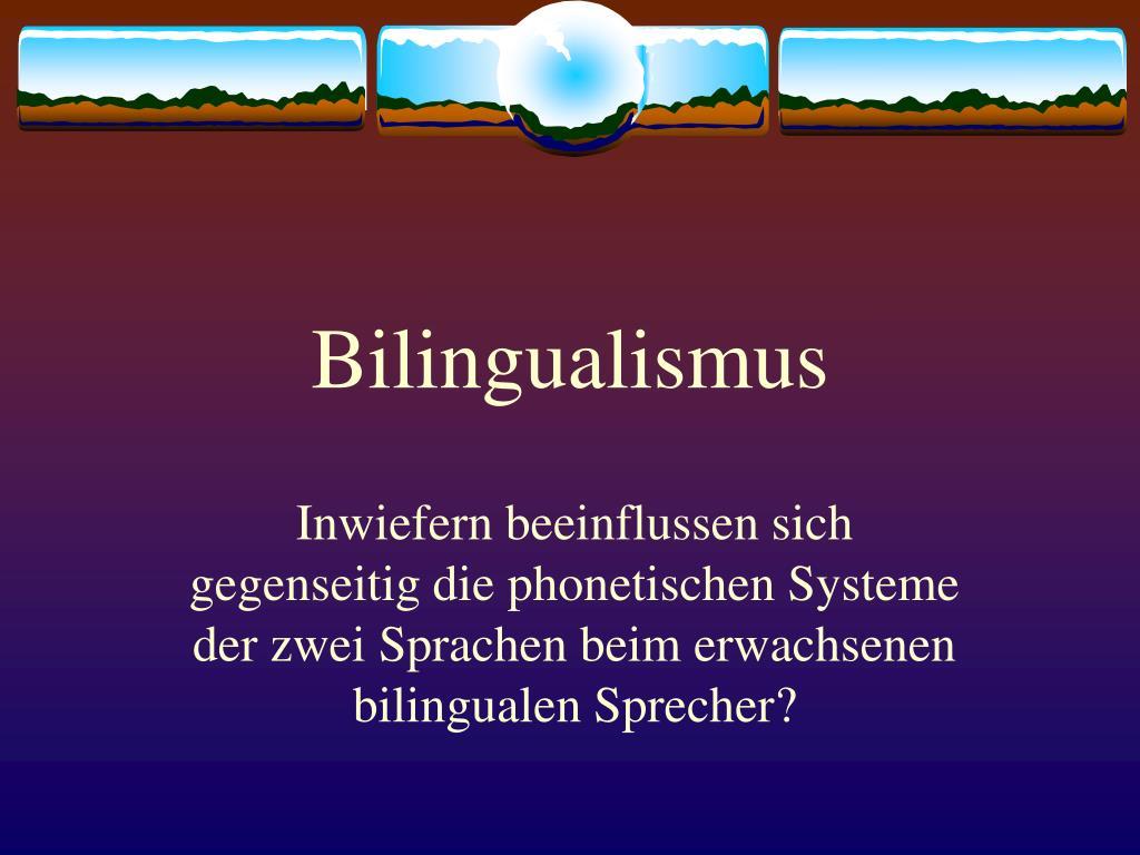 bilingualismus l.