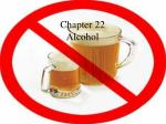 Chapter 22 Alcohol