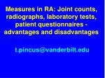 Measures in RA: Joint counts, radiographs, laboratory tests, patient questionnaires - advantages and disadvantages