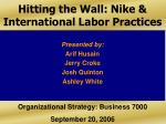 Hitting the Wall: Nike & International Labor Practices