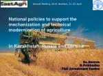 National policies to support the mechanization and technical modernization of agriculture  in Kazakhstan, Russia and Ukr
