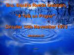 "Bro. Basilio Rueda Guzmán,  ""A Talk on Prayer"", Circular 10th November 1973 Meditation 03 cepam"