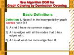 New Algorithm DOM for Graph Coloring by Domination Covering
