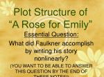 "Plot Structure of ""A Rose for Emily"""