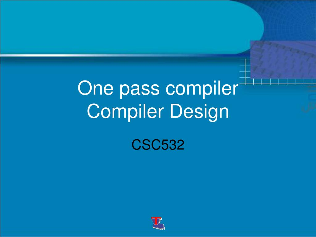 one pass compiler compiler design l.