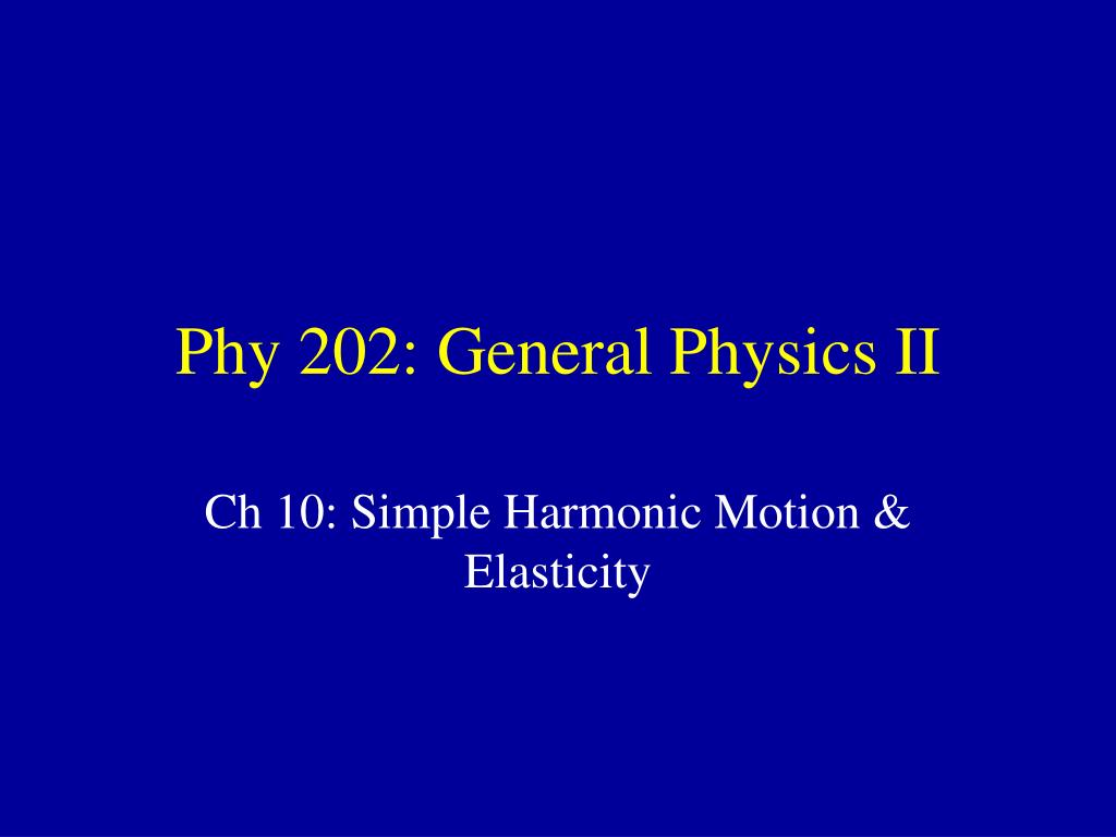 phy 202 general physics ii l.