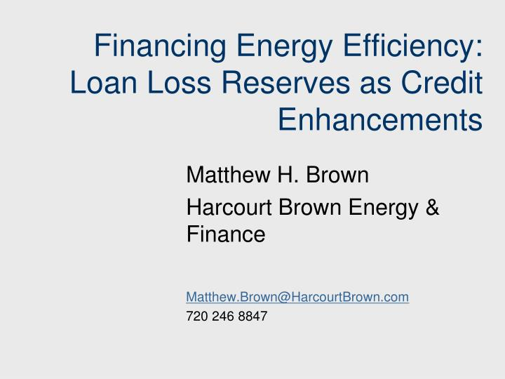 financing energy efficiency loan loss reserves as credit enhancements n.