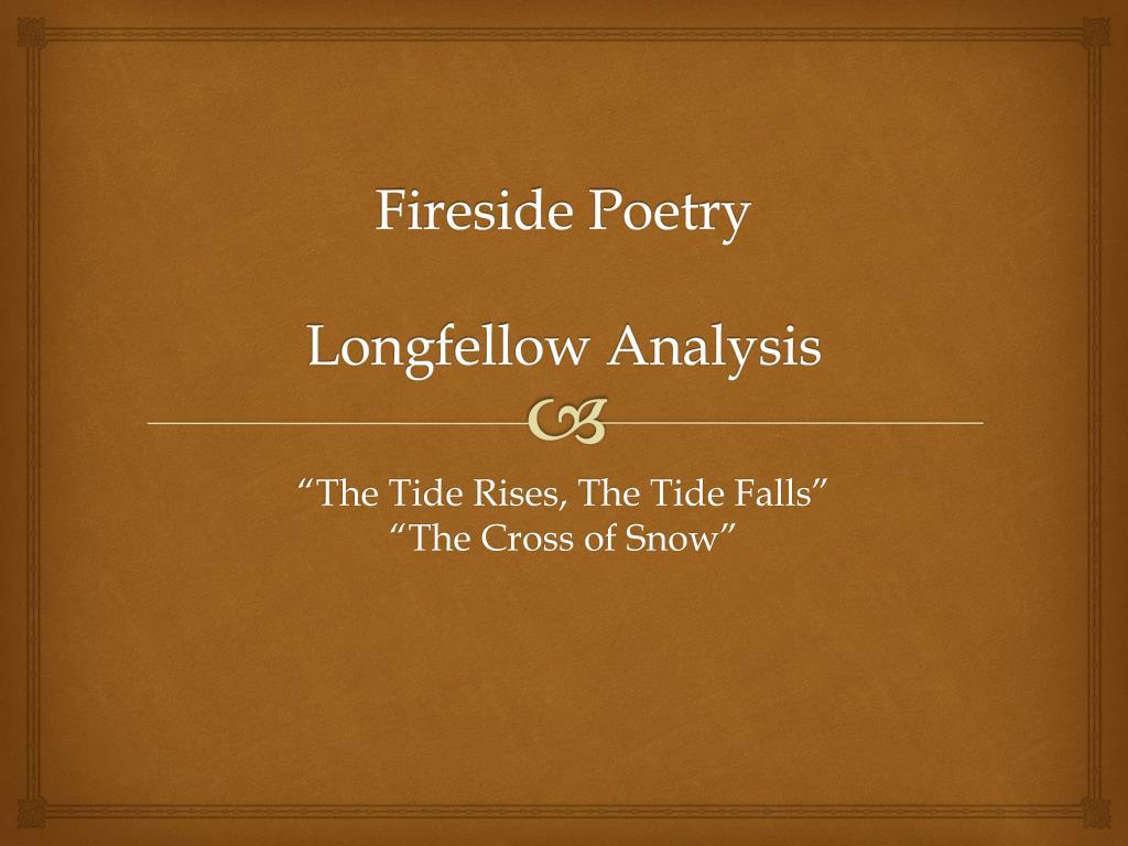 fireside poetry longfellow analysis l.
