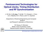 Femtosecond Technologies for Optical clocks, Timing Distribution and RF Synchronization