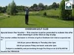 CHOBHAM GOLF CLUB Special Green Fee Voucher – This voucher must be presented to redeem this offer when checking in at th