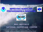 IMPROVING HURRICANE PREPAREDNESS & RESPONSE