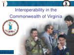 Interoperability in the Commonwealth of Virginia