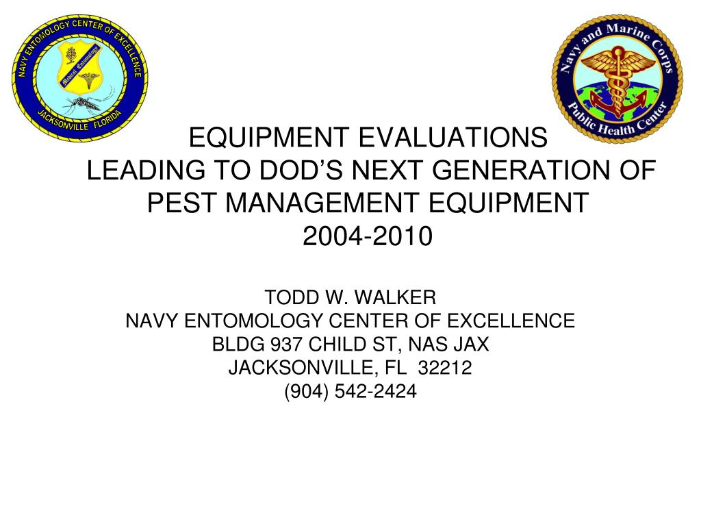 equipment evaluations leading to dod s next generation of pest management equipment 2004 2010 l.