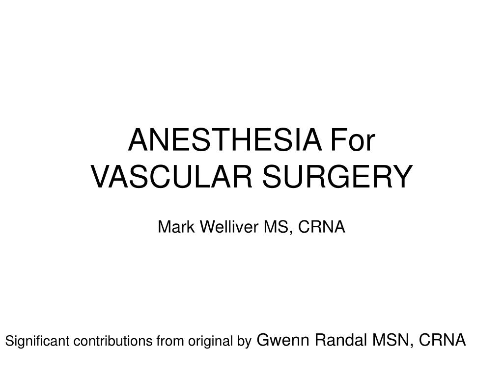 anesthesia for vascular surgery l.