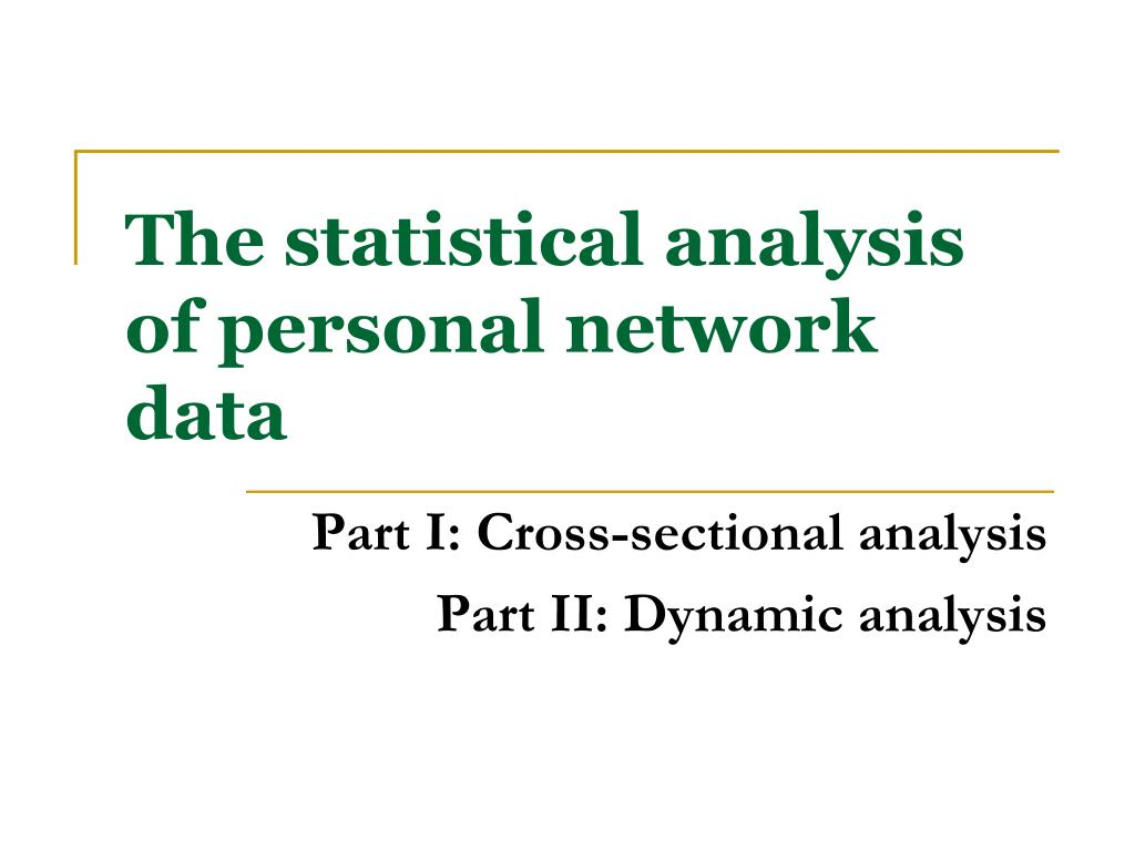 the statistical analysis of personal network data l.