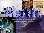 The Failure of the Titanic
