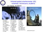 Infrared spatial interferometer (ISI) scientists, technicians, students