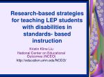 Research-based strategies for teaching LEP students with disabilities in standards- based instruction