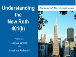 Understanding the New Roth 401(k)