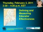 Defining and Measuring Educator Effectiveness