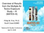 Overview of Results from the Multiple Air Toxics Exposure Study – III (MATES-III)