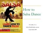 How to Salsa Dance