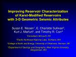 Improving Reservoir Characterization of Karst-Modified Reservoirs with 3-D Geometric Seismic Attributes