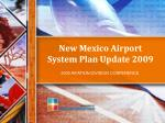 New Mexico Airport System Plan Update 2009