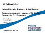 National Security Strategy – United Kingdom Presentation to the 20 th Meeting of EU Director Generals for Civil Protect