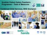 Scottish Patient Safety Paediatric Programme – Tests & Measures