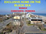 EXCLUSIVE HOME ON THE BLACK SEA